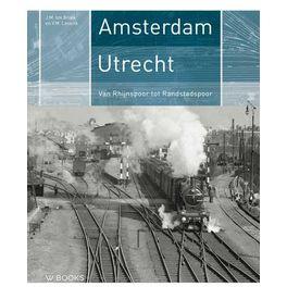 Amsterdam - Utrecht - Van Rhijnspoor tot Randstadspoor